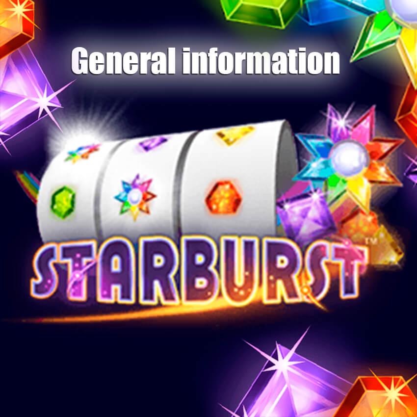 General information Starburst