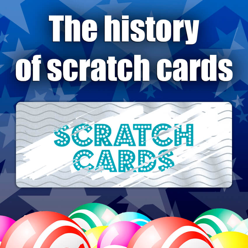 The history of scratch cards