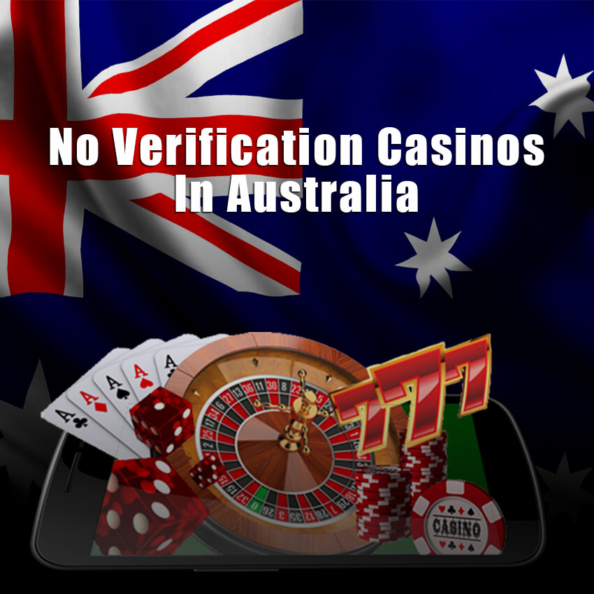 No verification Casinos