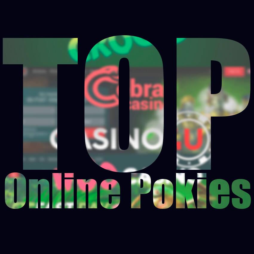 Top Online Pokies