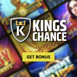Catch Your King's Chance in the Kings Chance Casino